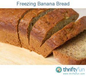 Freezing Banana Bread